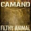 CAMAND - Filthy Animal [FREE DOWNLOAD]