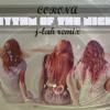 Corona - Rhythm Of The Night (J-LAH Remix)