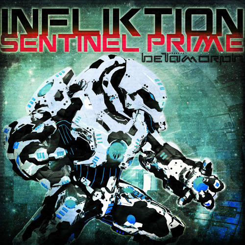 INfliktioN - Sentinel Prime (Rekoil Remix)