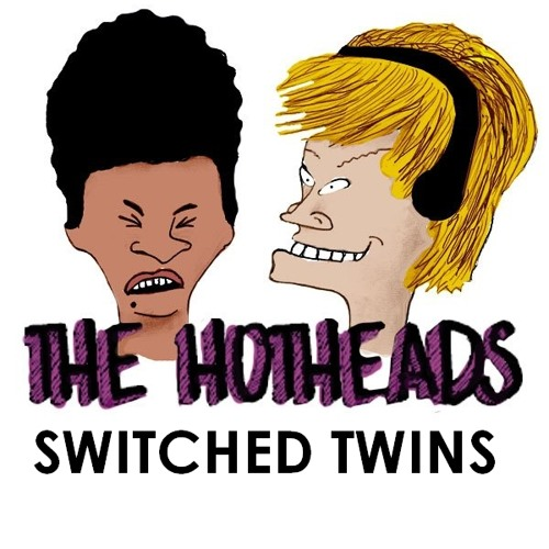 The Hotheads - Switched Twins