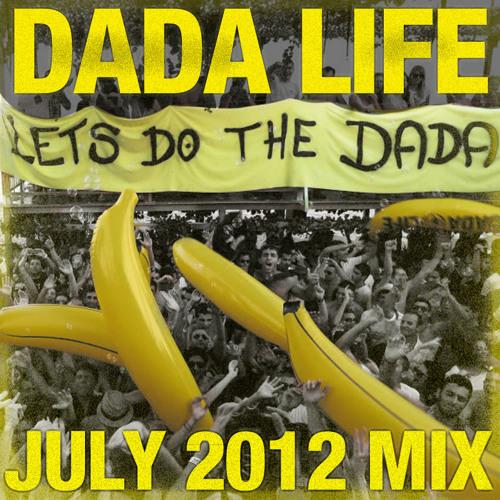 Dada Life - July 2012 Mix