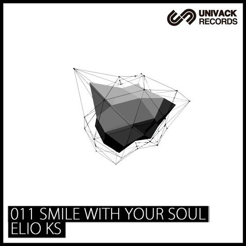 Elio Kr - Smile (Demo) [OUT NOW @ Univack Records]