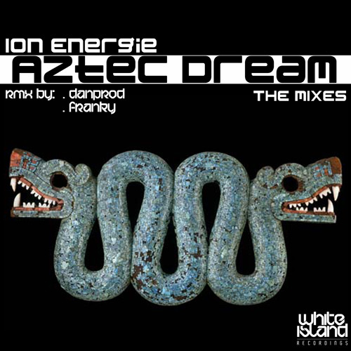 !!!!PROMO¡¡¡¡29-9-2012 a la venta!!!Ionenergie-Aztec Dream(Danprodremix)!!!!!sooon¡¡¡¡¡