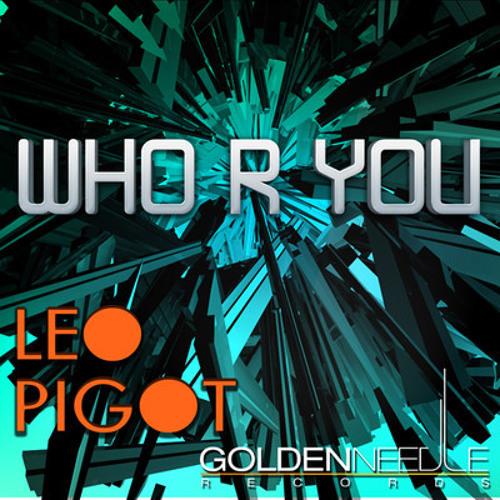 Leo Pigot - Who R You (Rayner & Wisqo Remix)