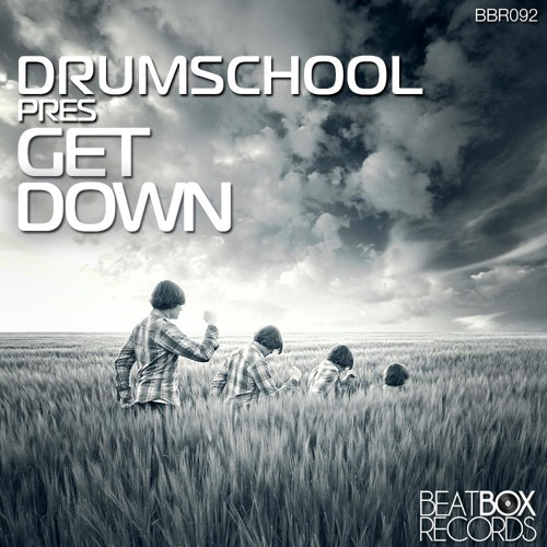 "Get Down - (Original Mix) ""OUT NOW"" on Beatbox Records"