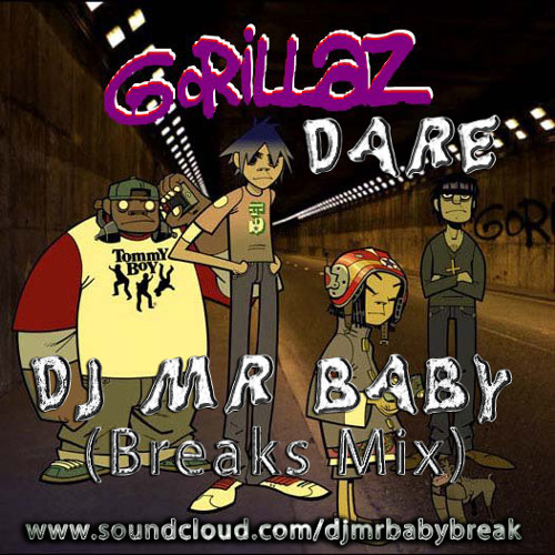 Gorillaz - Dare (DjMrBaby Breaks Mix) COMING SOON!! FREE DOWNLOAD