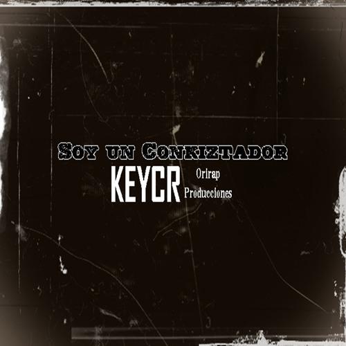 Quedate conmigo - Keycr 2012 (Soy un conkiztador)