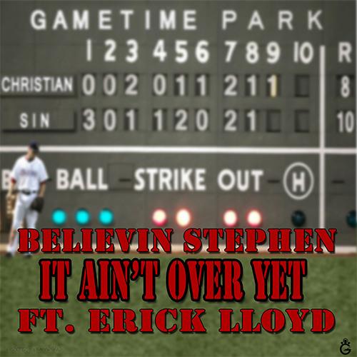 It Ain't Over Yet ft. Erick Lloyd