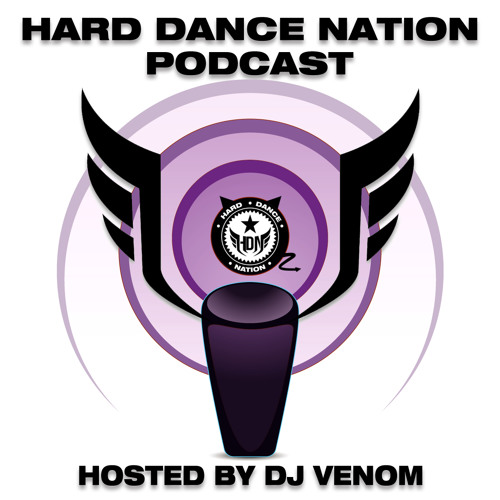Hard Dance Nation Podcast Hosted By DJ Venom (July 2012)
