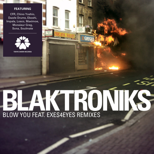 Blaktroniks - Blow You feat. Exes4Eyes (CFR Juke Rework)