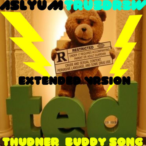 Asylum & DreΔdnΔughts - Thunder Buddy Song (extended version) free download