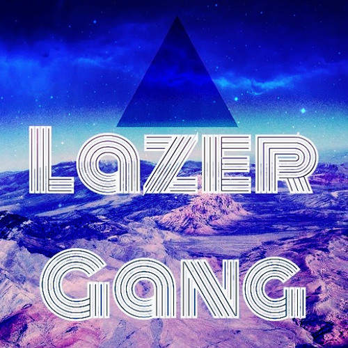 Lazer Gang - They're Here (Original Mix) Out Now !