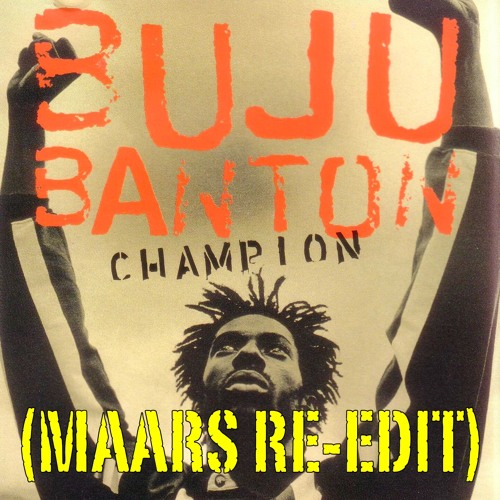 Buju Banton- Champion (Maars Re-Edit)