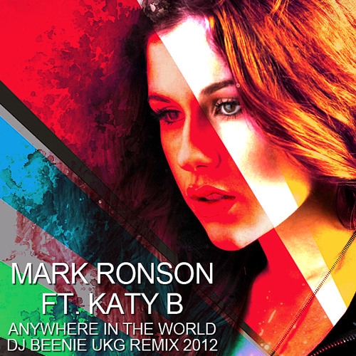 Mark Ronson Ft. Katy B - Anywhere In The World (Dj Beenie Remix) Sample