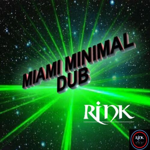 Miami Minimal DUB