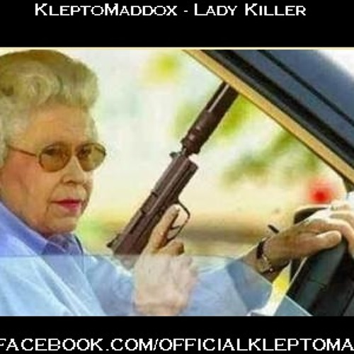 KleptoMaddox - Lady Killer (A Message From Grandma)