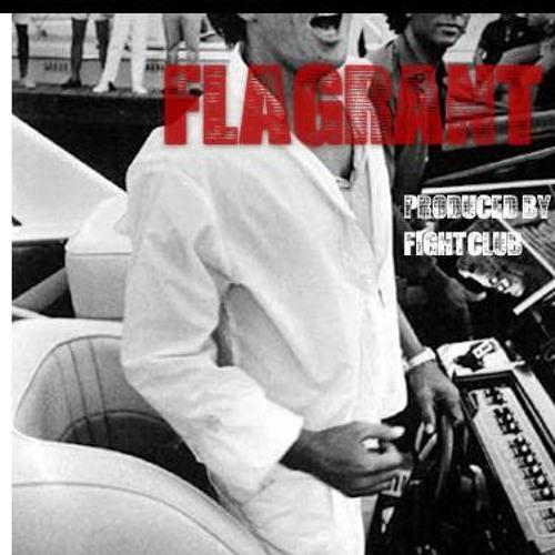 Toussaint Sam - Flagrant [prod. By FightClub]