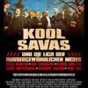 Kool Savas feat. Orsons, Olli banjo, Laas unltd. Musik von Smoove mit Jerrycanists, Daniel Russ