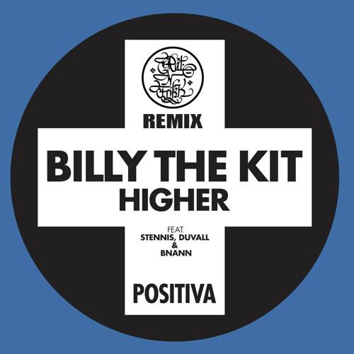Billy The Kit feat. Stennis, Duvall & Bnann (Infadels) - Higher (Rät N FrikK Remix)