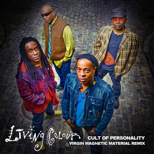 Living Colour - Cult of Personality (Virgin Magnetic Material Remix)