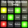 The Drum Machine Song (Never Met A Girl Like You)