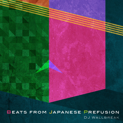DJ Wallbreak - Beats from Japanese Prefusion  Digest