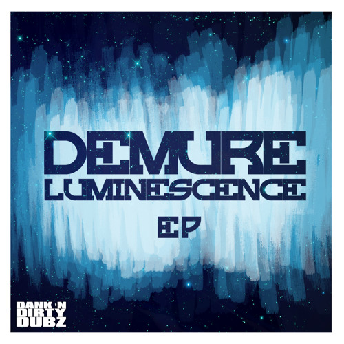 DANK010 - Demure - Luminescence EP [OUT NOW!!!]