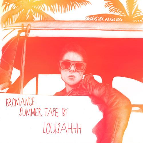 BROMANCE & GDD™ present : Bromance Summer Tape by Louisahhh!!!