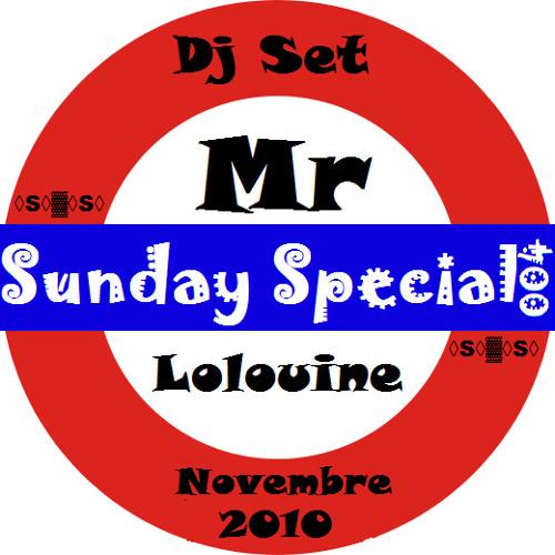 Sunday Special Mr Lolouine 004_ Dj Set Novembre 2010 by Mr Lolouine
