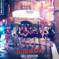 Girls' Generation / PAPARAZZI -DJ BIRABIRA remix-