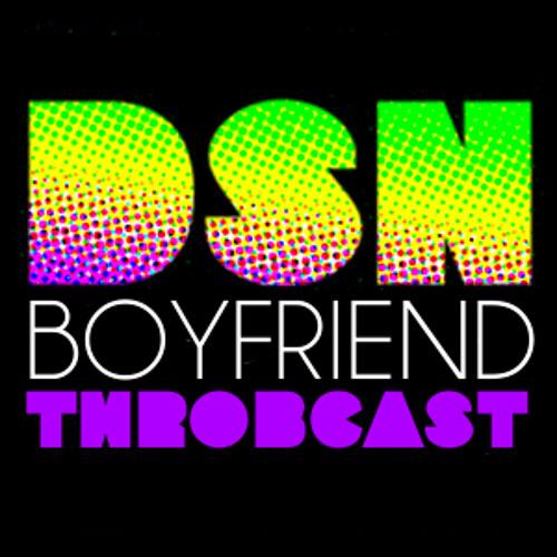 Throbcast027 - Boyfriend