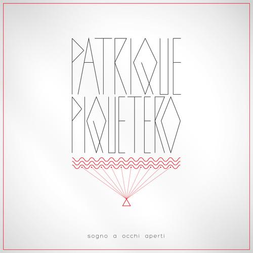 Patrique Piquetero - Sogno a occhi aperti (Live-Set)