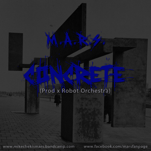 MARS - Concrete (produced by Robot Orchestra)