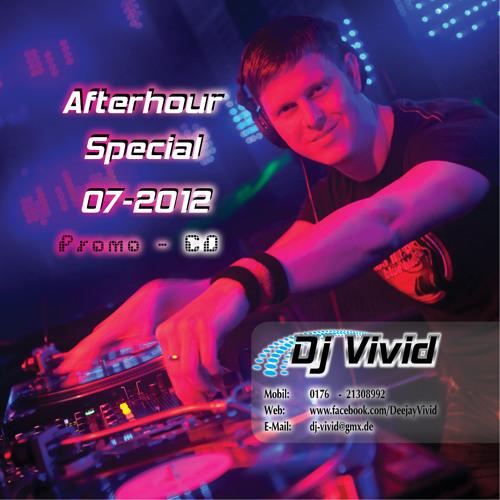 Dj Vivid - Afterhour Special 072012