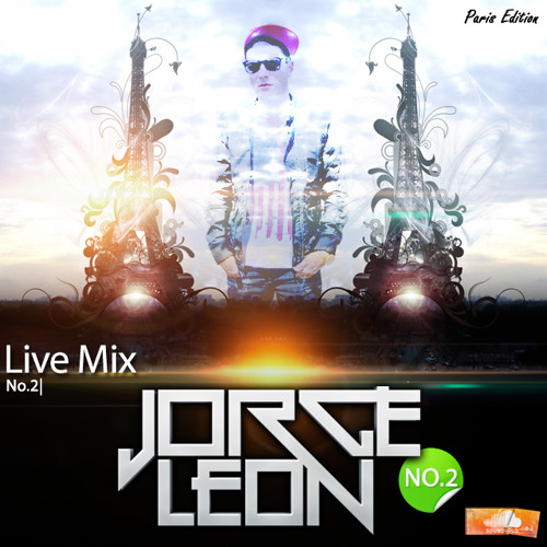 Jorge Leon - Live Mix No.2 (Paris Edition)