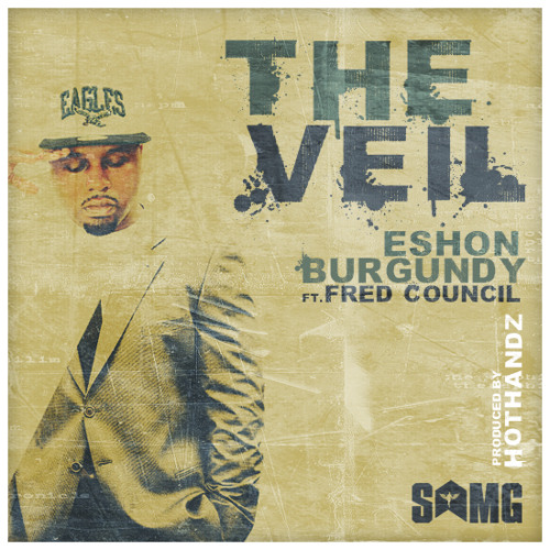Eshon Burgundy- The Veil ft. Fred Council