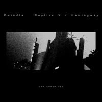 Dwindle - Replika 5