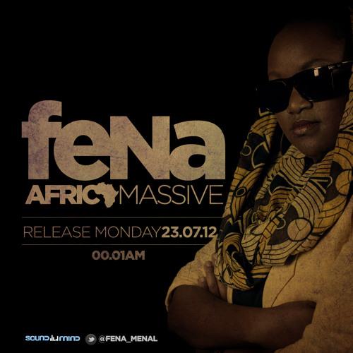 Africa Massive - Fena Gitu