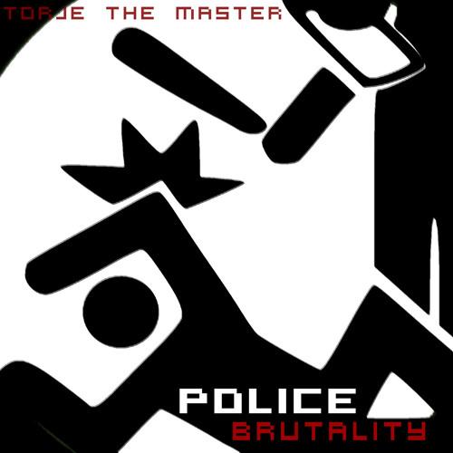 Police Brutality (Nasty Mix)