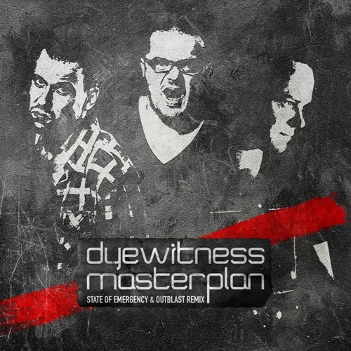 Dyewitness - Masterplan (State of Emergency & Outblast remix)