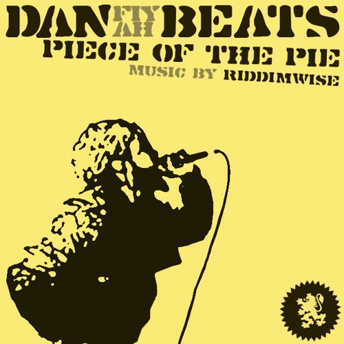 Dan Fiyah Beats - Piece Of The Pie