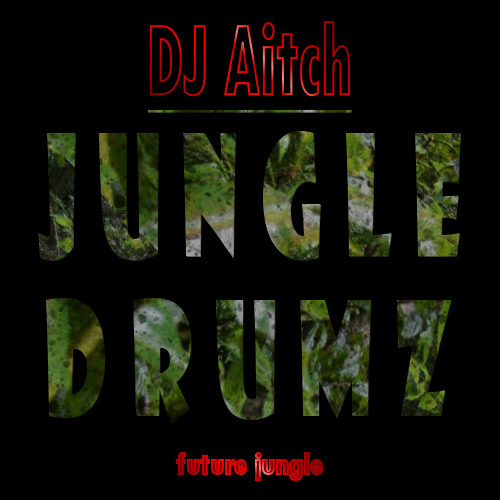 DJ AitcH - Jungle Drumz (CLIP) [OUT NOW on Boomsha Recordings!!]
