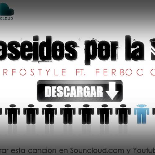 Poseidos por la nota-(Con Ferboc) (Descargala Ya!) 2012 (;