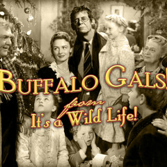 Buffalo Gals (with apologies to Lou and Donna Reed)