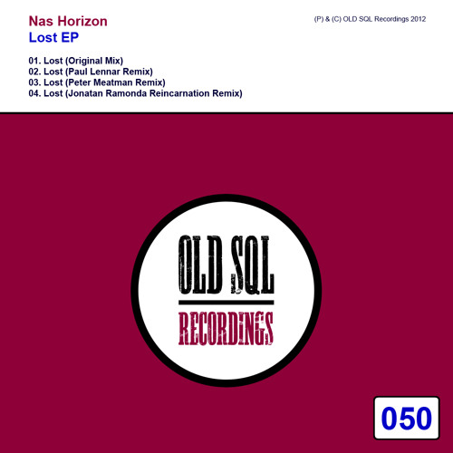 Nas Horizon - Lost (Paul Lennar Remix) OLD SQL Rec050 (Preview) GlobalDanceRadio