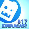 Zueracast - EP17 - Mancadas na Internet (Com PC Siqueira)