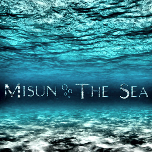 Misun - The Sea EP (Produced by Nacey, T&A Records)