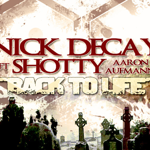 Shotty - Back To Life (Produced By Nick Decay)