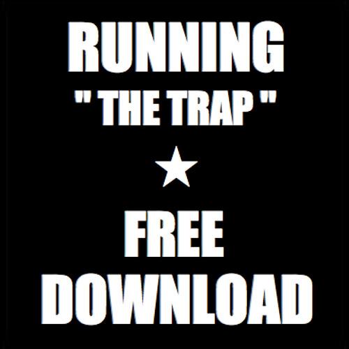 Running The Trap (Original Mix)