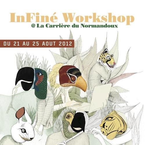 Fraction&Cubenx INFINE WORKSHOP 2011
